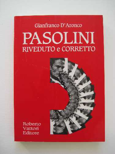 D'ARONCO, Gianfranco. Pasolini